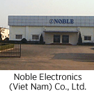 NOBLE ELECTRONICS (VIETNAM) CO., LTD.